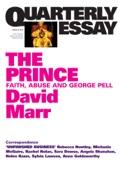 Quarterly Essay 51 The Prince