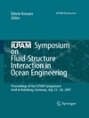IUTAM Symposium On Fluid-Structure Interaction In Ocean Engineering