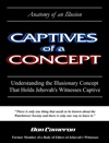 Captives Of A Concept  Anatomy Of An Illusion