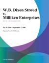 WB Dixon Stroud V Milliken Enterprises