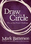 Draw the Circle - Mark Batterson Cover Art