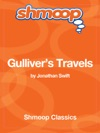 Gullivers Travels Complete Text With Integrated Study Guide From Shmoop