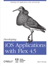 Developing IOS Applications With Flex 45