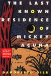 The Last Known Residence Of Mickey Acua