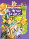 Fun Around The World Professor Stormybrain And Friends