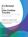 Berland V Gino Fashion Tuxedos