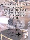 Aviation Maintenance Technician General Airframe And Power-Plant Knowledge Test Guide