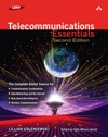 Telecommunications Essentials Second Edition The Complete Global Source