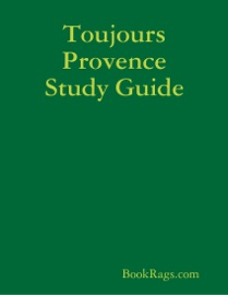 TOUJOURS PROVENCE STUDY GUIDE