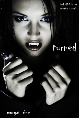 Turned Book 1 in the Vampire Journals