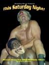 This Saturday Night Detroit Wrestling 1965-80 Photo Album