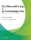 Microsoft Corp V Iq Technologies Inc