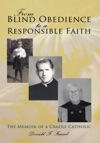 From Blind Obedience To A Responsible Faith