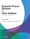 Kenneth Wayne Dickson V State Indiana