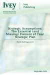 Strategic Assumptions The Essential And Missing Element Of Your Strategic Plan