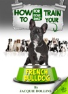 How To Train Your French Bulldog