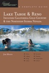 Explorers Guide Lake Tahoe  Reno Includes California Gold Country  The Northern Sierra Nevada A Great Destination