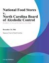 National Food Stores V North Carolina Board Of Alcoholic Control