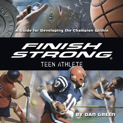 Finish Strong Teen Athlete