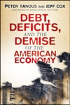 Debt Deficits And The Demise Of The American Economy