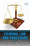 Criminal Law And Procedure The Quick Guide