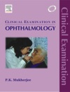 Clinical Examination In Ophthalmology