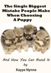 The Single Biggest Mistake People Make When Choosing A Puppy
