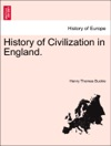 History Of Civilization In England Vol I Third Edition
