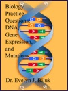Biology Practice Questions DNA Gene Expression And Mutations