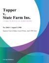 Tupper V State Farm Ins