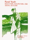 Rural Youth Education Occupation And Social Outlook