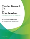 Charles Bloom  Co V Echo Jewelers