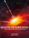 Negative Ion Power Bands