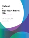 Holland V Wal-Mart Stores Inc