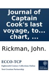 Journal Of Captain Cooks Last Voyage To The Pacific Ocean On Discovery Performed In The Years 1776 1777 1778 1779 And 1780 Illustrated With Cuts And A Chart