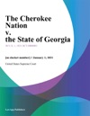 The Cherokee Nation V The State Of Georgia