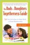 The Dads  Daughters Togetherness Guide