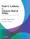 Paul J Luthens V Glencoe Red  White
