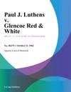 Paul J Luthens V Glencoe Red  White