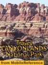 Canyonlands National Park Utah Illustrated Travel Guide And Maps Mobi Travel