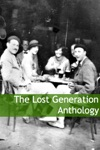 The Lost Generation Anthology