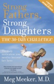 Strong Fathers, Strong Daughters - Meg Meeker M.D. Cover Art