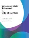 Wyoming State Treasurer V City Of Rawlins