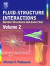 Fluid-Structure Interactions Vol 2