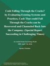 Cash Falling Through The Cracks By Evaluating Existing Systems And Practices Cash That Could Fall Through The Cracks Can Be Recovered And Channeled Back Into The Company Special Report Succeeding In Challenging Times