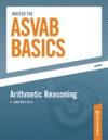 Master The ASVAB Basics--Arithmetic Reasoning