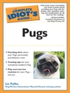 The Complete Idiots Guide To Pugs