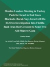 Muslim Leaders Meeting In Turkey Push For Israel To End Gaza Blockade--Barak Says Israel Will Do Its Own Investigation Into Flotilla Raid--Iran Red Crescent To Send Two Aid Ships To Gaza Turkey-Israel