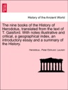 The Nine Books Of The History Of Herodotus Translated From The Text Of T Gaisford With Notes Illustrative And Critical A Geographical Index An Introductory Essay And A Summary Of The History Vol I Third Edition
