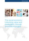The Social Economy: Unlocking Value and Productivity Through Social Technologies